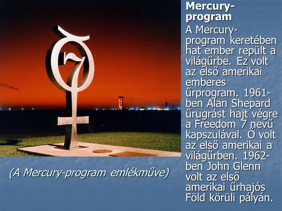 (A Mercury-program emlékműve)