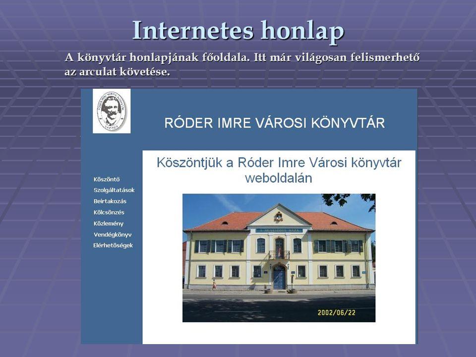 Internetes honlap A könyvtár honlapjának főoldala.