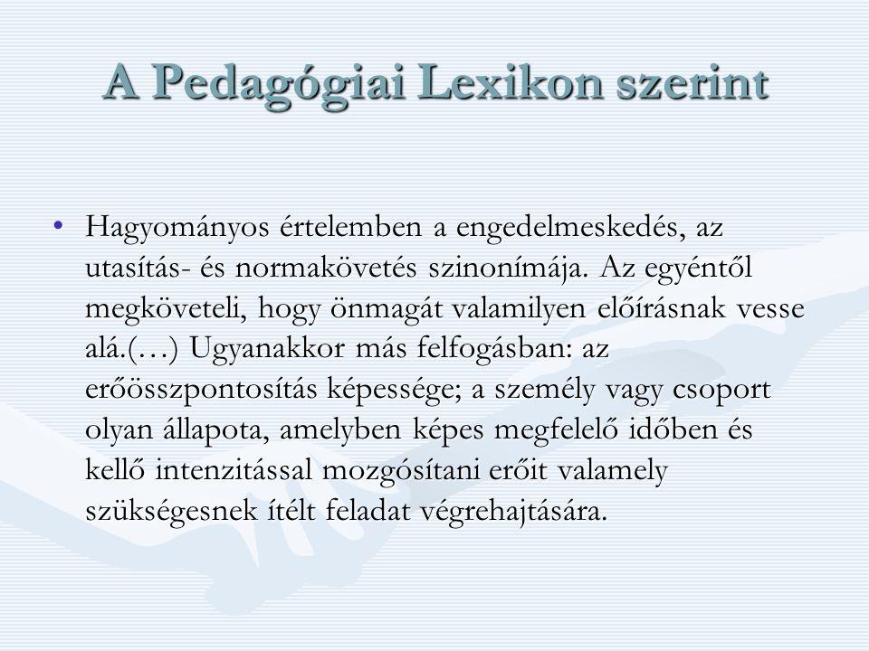 A Pedagógiai Lexikon szerint
