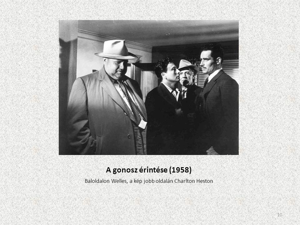 Baloldalon Welles, a kép jobb oldalán Charlton Heston