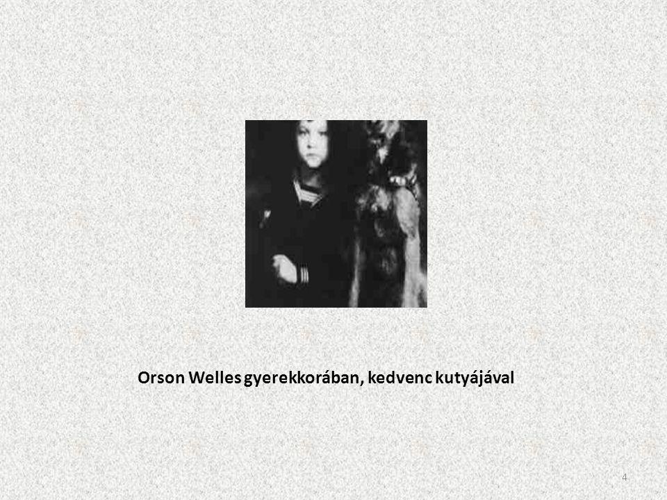 Orson Welles gyerekkorában, kedvenc kutyájával
