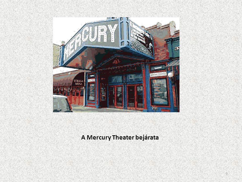 A Mercury Theater bejárata