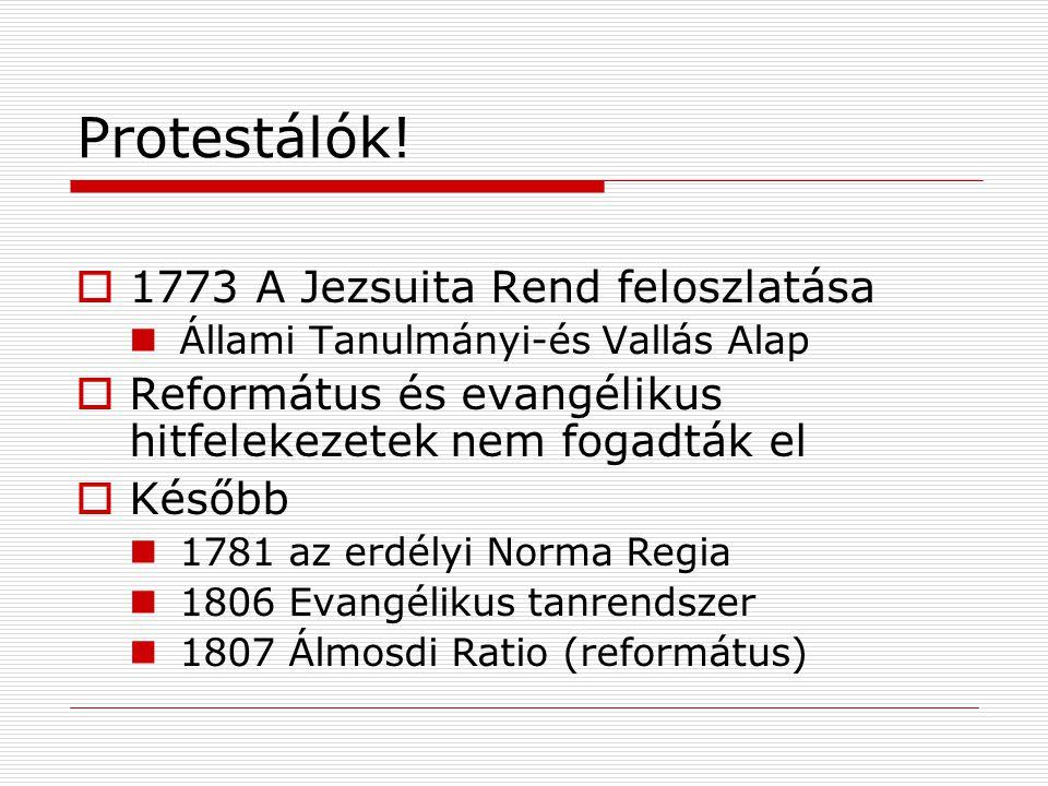 Protestálók! 1773 A Jezsuita Rend feloszlatása
