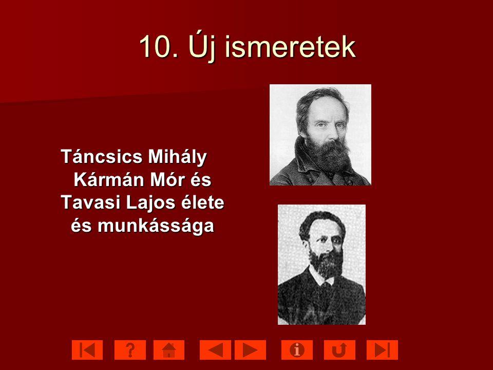 Táncsics Mihály Kármán Mór és Tavasi Lajos élete és munkássága