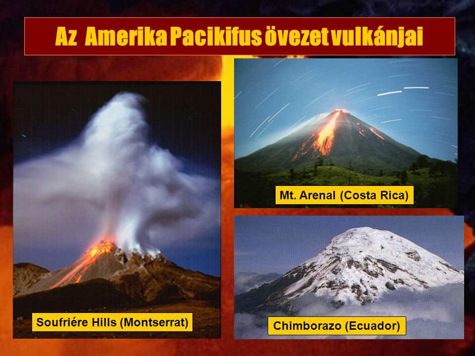 Az Amerika Pacikifus övezet vulkánjai Soufriére Hills (Montserrat)