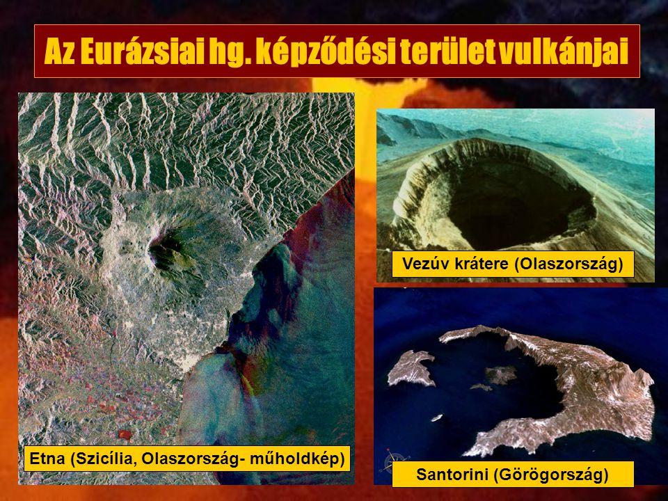 Az Eurázsiai hg. képződési terület vulkánjai