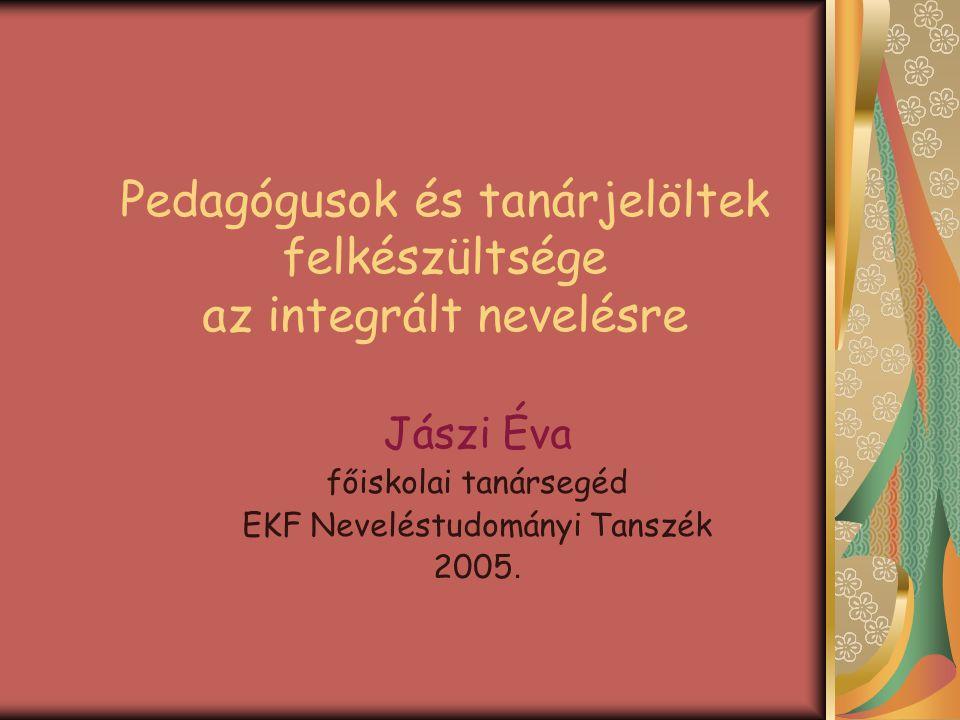 Pedagógusok és tanárjelöltek felkészültsége az integrált nevelésre