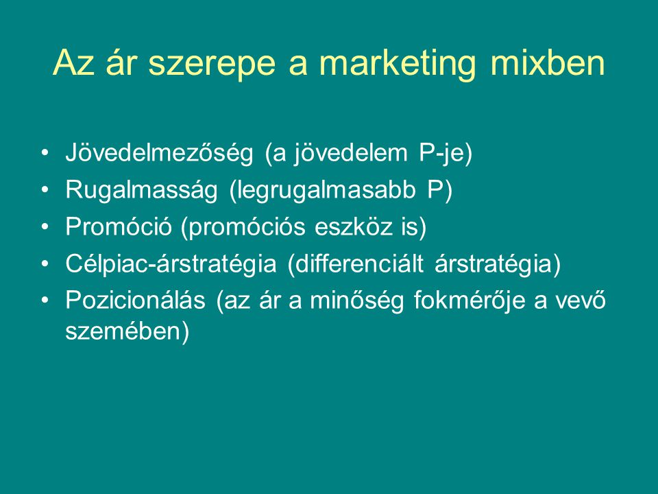 Az ár szerepe a marketing mixben