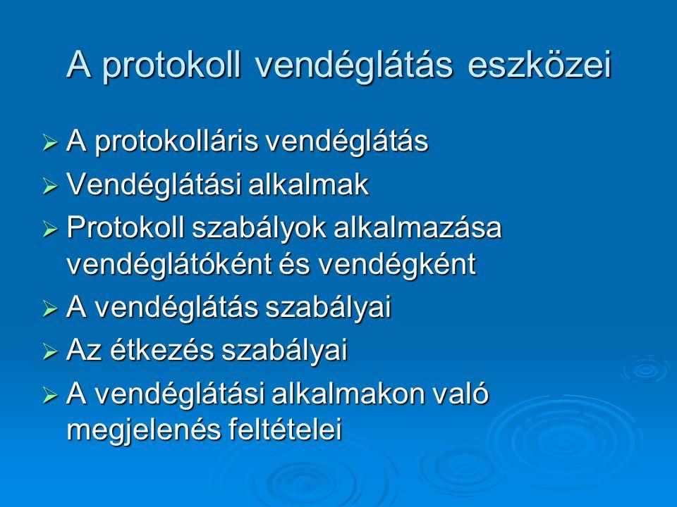 A protokoll vendéglátás eszközei