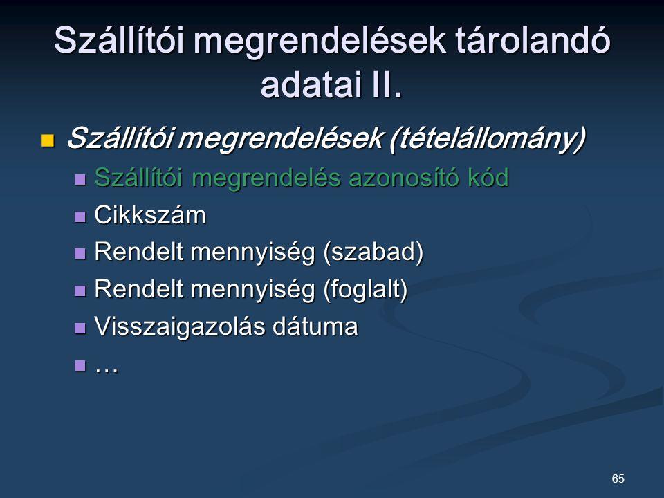 Szállítói megrendelések tárolandó adatai II.