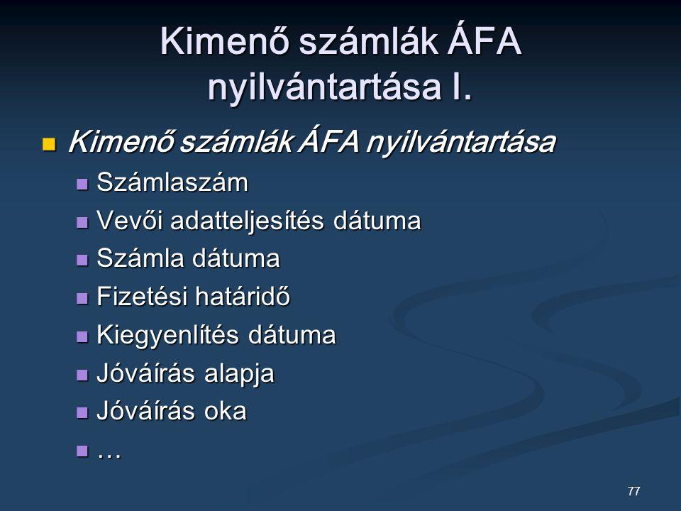 Kimenő számlák ÁFA nyilvántartása I.