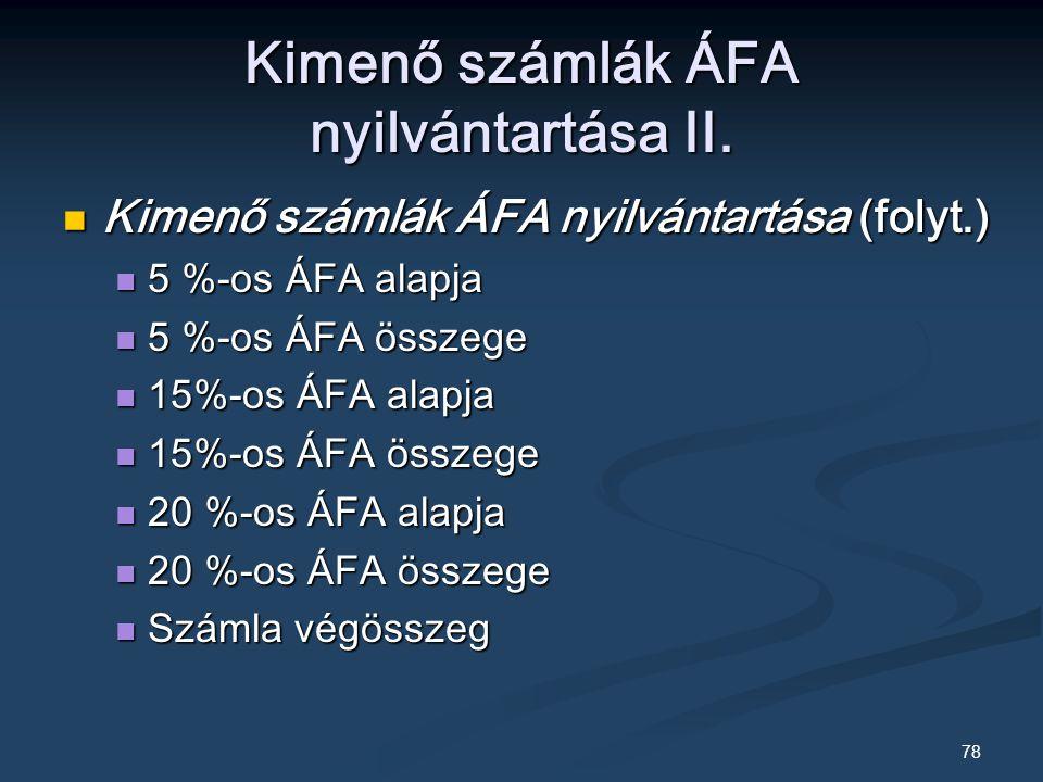 Kimenő számlák ÁFA nyilvántartása II.