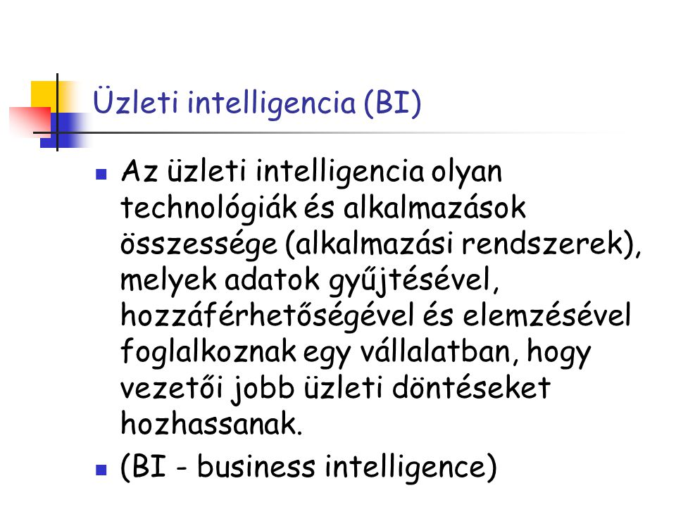Üzleti intelligencia (BI)