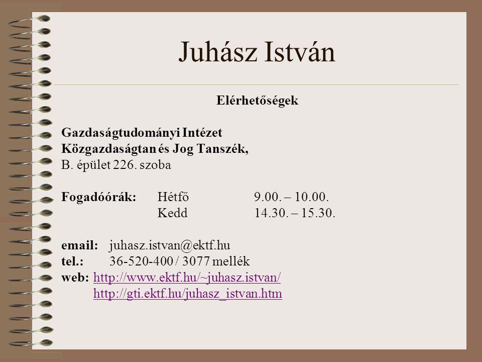 Juhász István Elérhetőségek Gazdaságtudományi Intézet