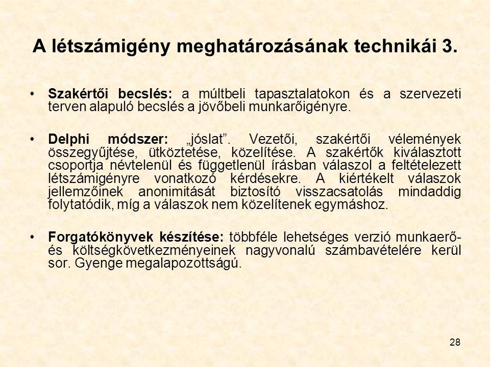 A létszámigény meghatározásának technikái 3.