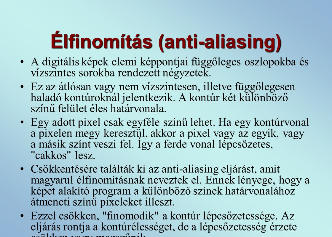 Élfinomítás (anti-aliasing)