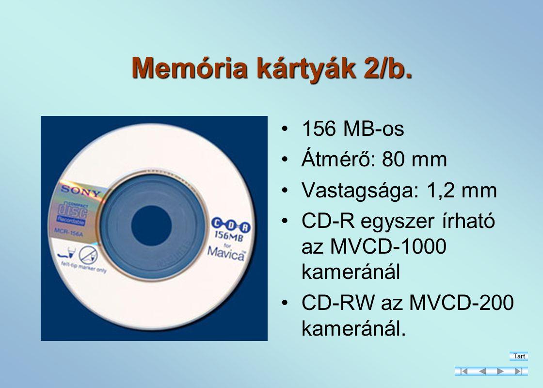 Memória kártyák 2/b. 156 MB-os Átmérő: 80 mm Vastagsága: 1,2 mm