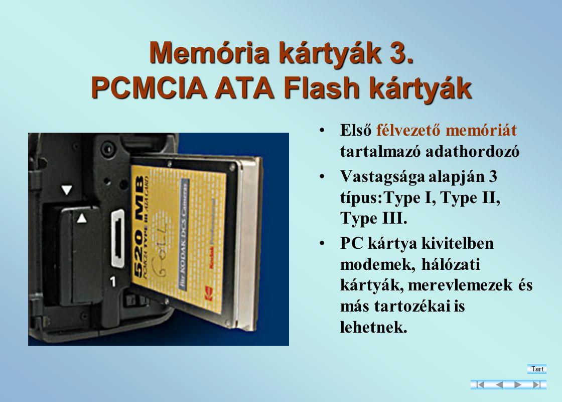 Memória kártyák 3. PCMCIA ATA Flash kártyák