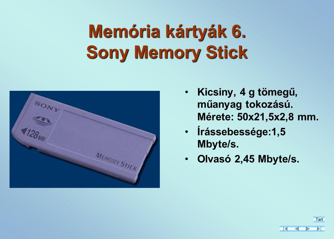 Memória kártyák 6. Sony Memory Stick