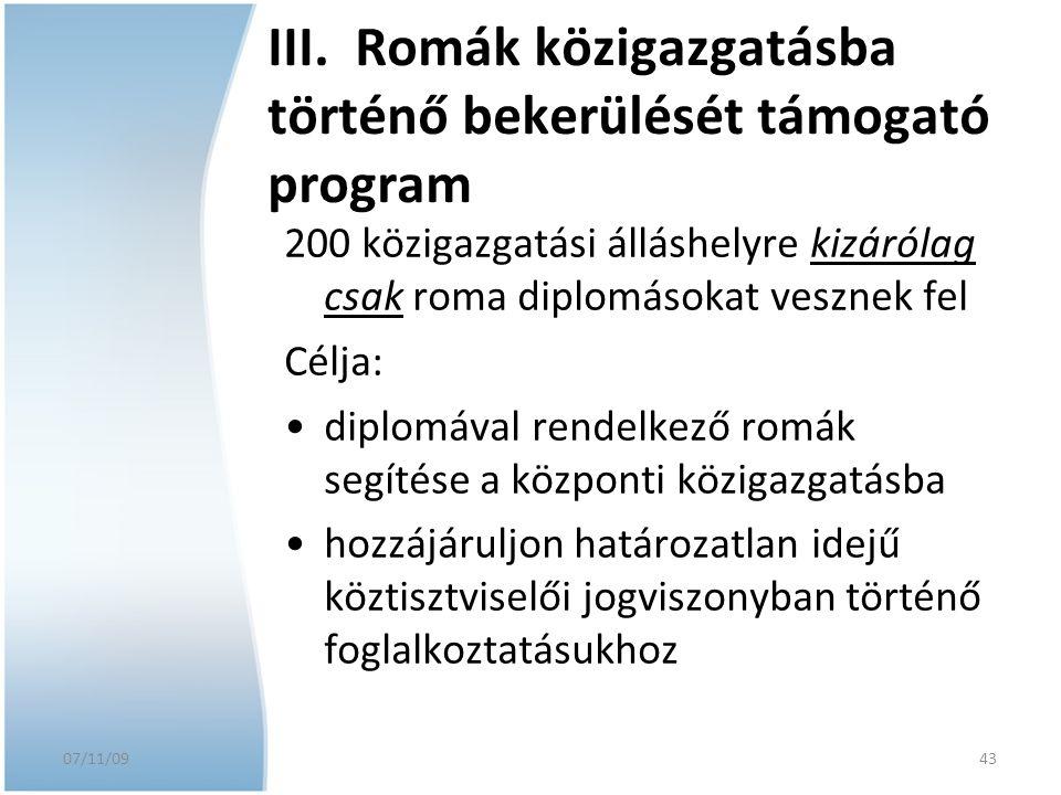 III. Romák közigazgatásba történő bekerülését támogató program