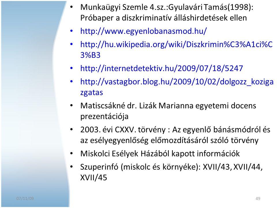 http://hu.wikipedia.org/wiki/Diszkrimin%C3%A1ci%C 3%B3