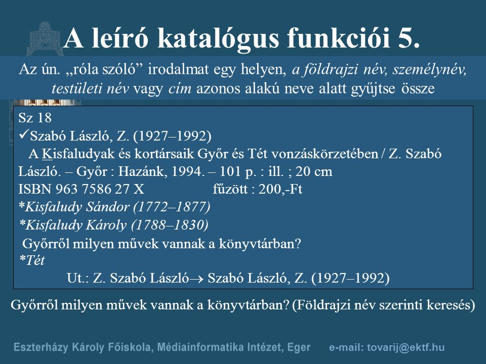 A leíró katalógus funkciói 5.