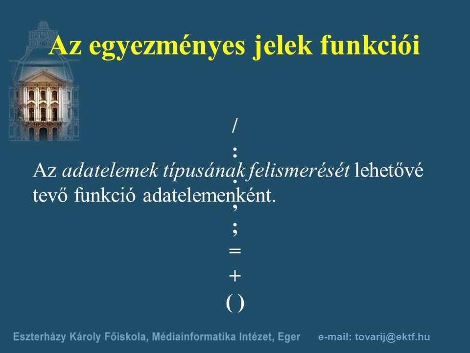 Az egyezményes jelek funkciói