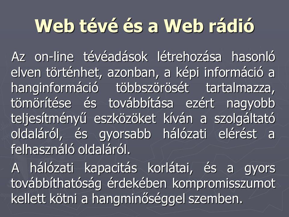 Web tévé és a Web rádió