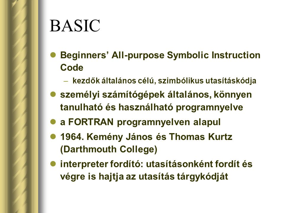 BASIC Beginners' All-purpose Symbolic Instruction Code