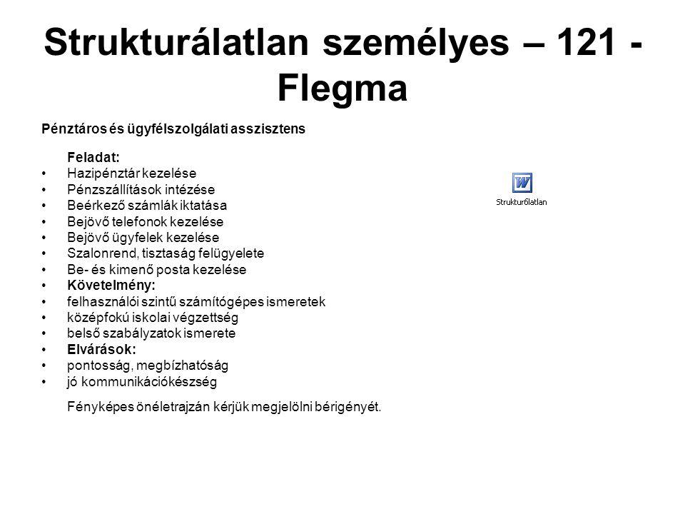 Strukturálatlan személyes – 121 - Flegma