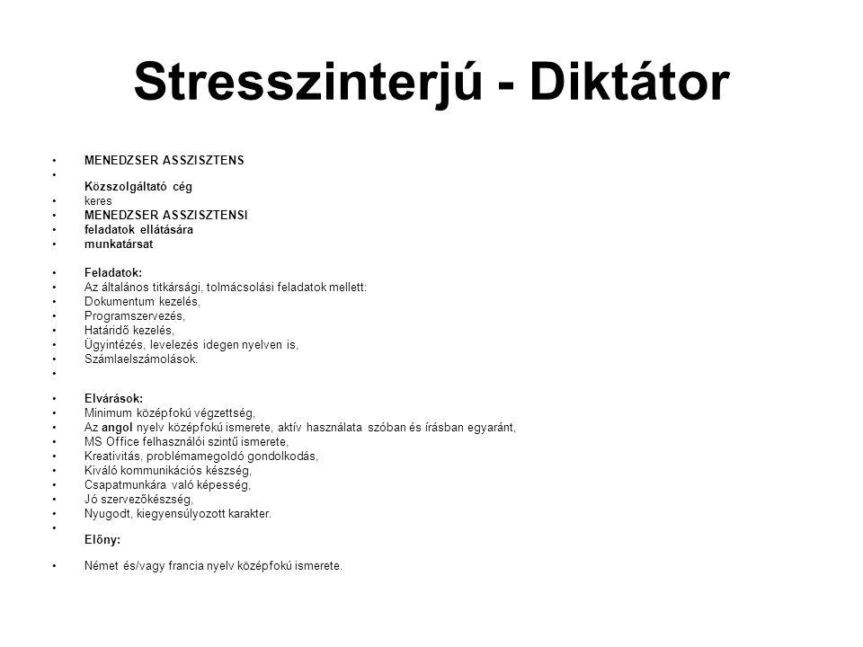 Stresszinterjú - Diktátor