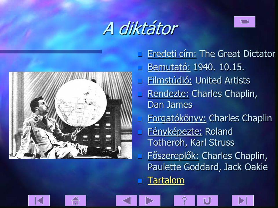 A diktátor Eredeti cím: The Great Dictator Bemutató: 1940. 10.15.