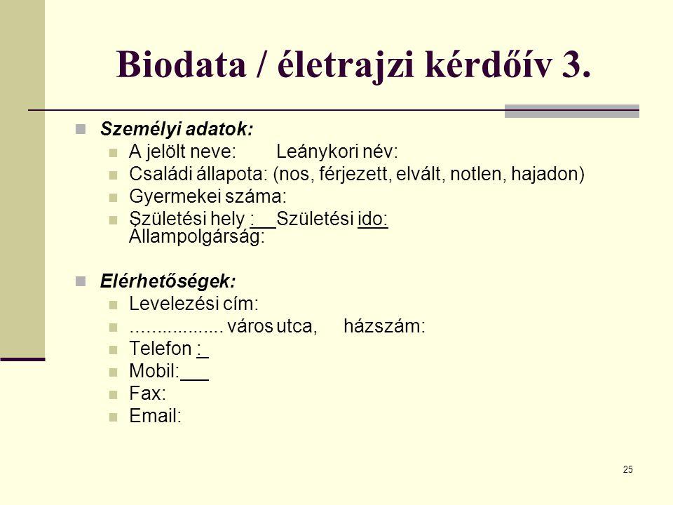 Biodata / életrajzi kérdőív 3.