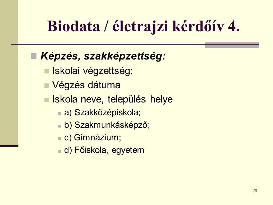 Biodata / életrajzi kérdőív 4.