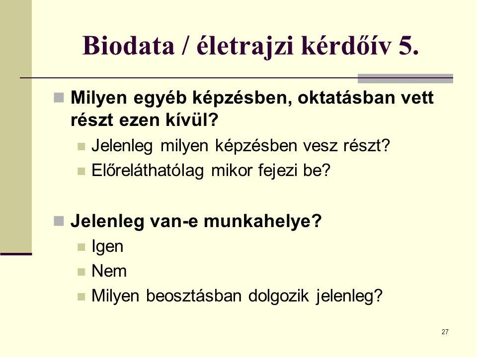 Biodata / életrajzi kérdőív 5.
