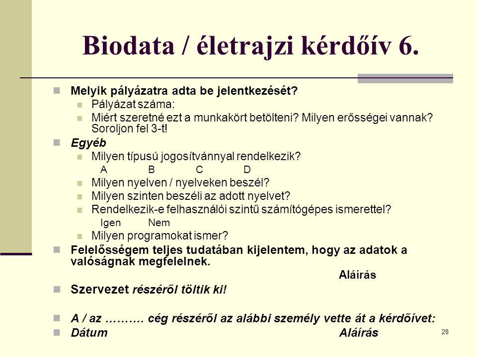 Biodata / életrajzi kérdőív 6.