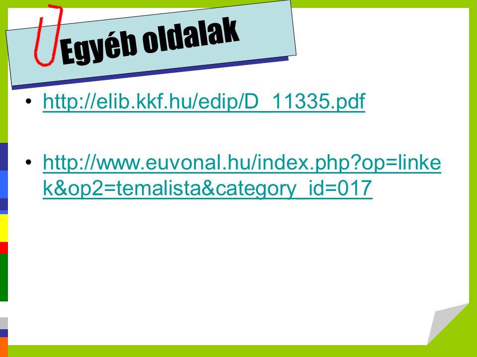 Egyéb oldalak http://elib.kkf.hu/edip/D_11335.pdf