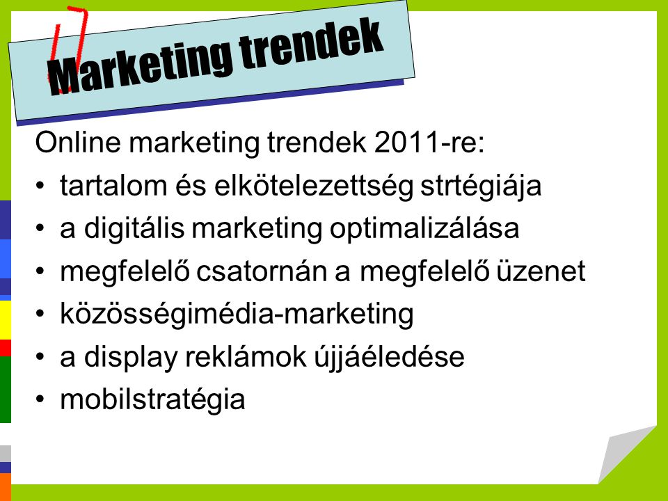 Marketing trendek Online marketing trendek 2011-re: