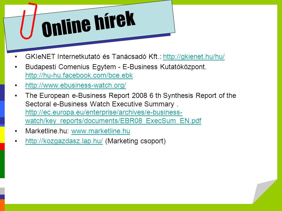 Online hírek GKIeNET Internetkutató és Tanácsadó Kft.: http://gkienet.hu/hu/