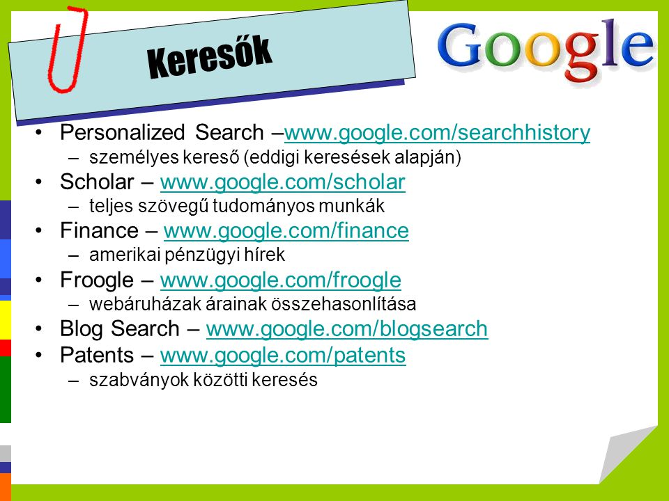 Keresők Personalized Search –www.google.com/searchhistory