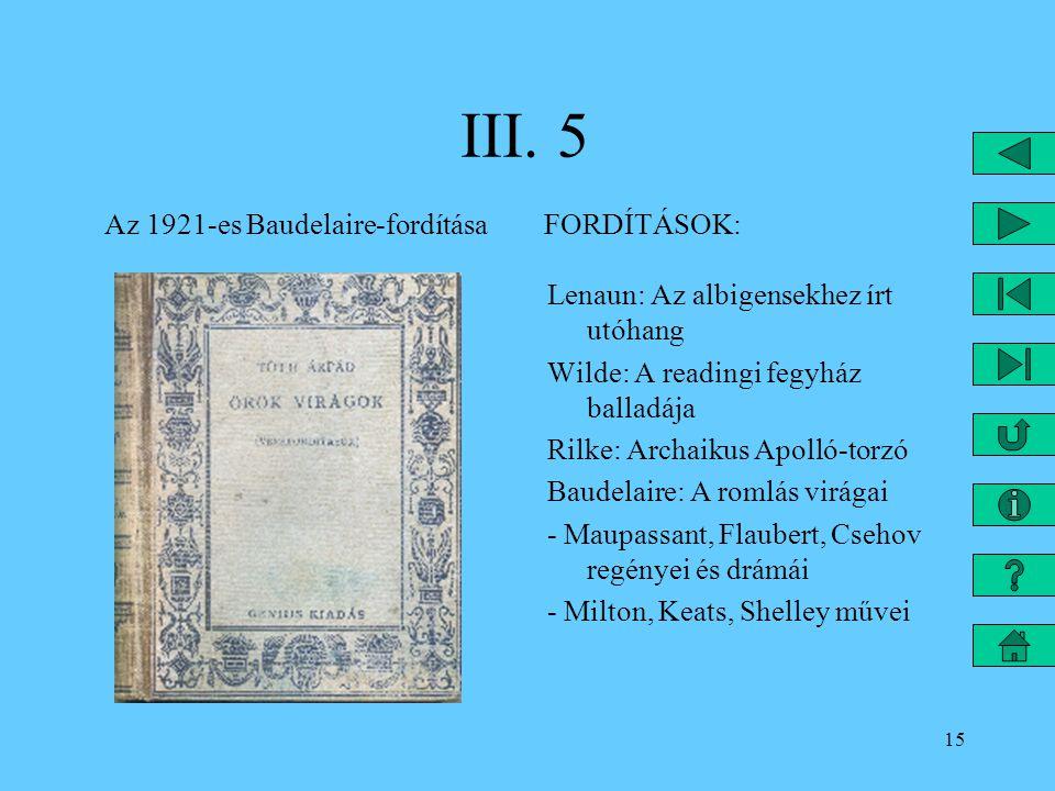 III. 5 Az 1921-es Baudelaire-fordítása FORDÍTÁSOK: