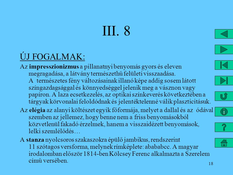 III. 8 ÚJ FOGALMAK: