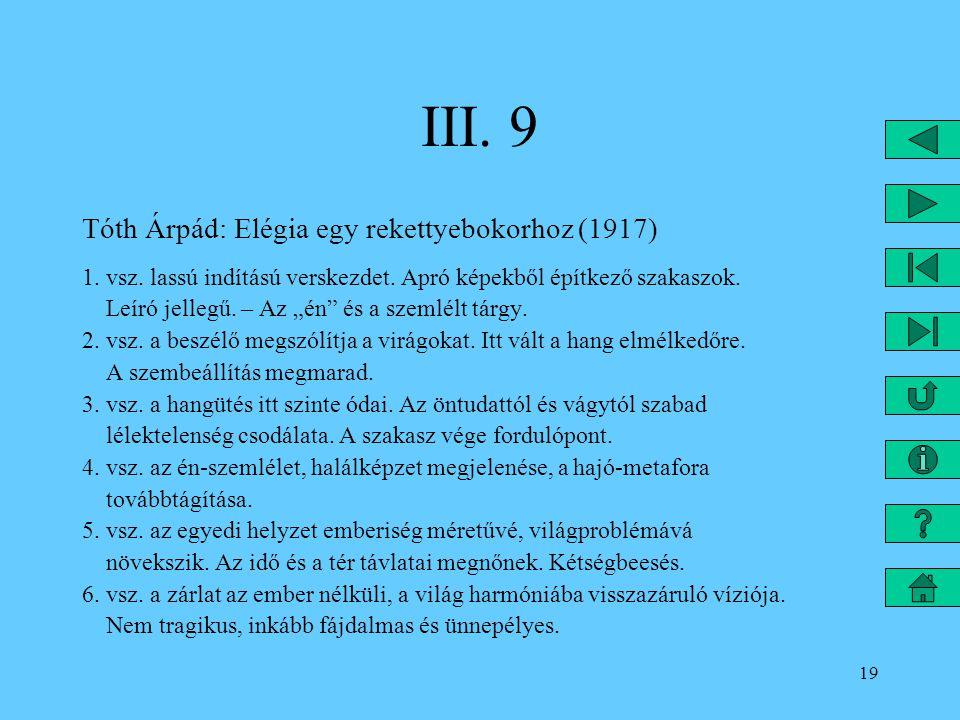 III. 9 Tóth Árpád: Elégia egy rekettyebokorhoz (1917)