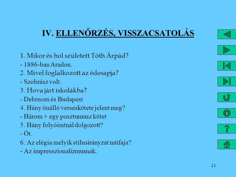 IV. ELLENŐRZÉS, VISSZACSATOLÁS