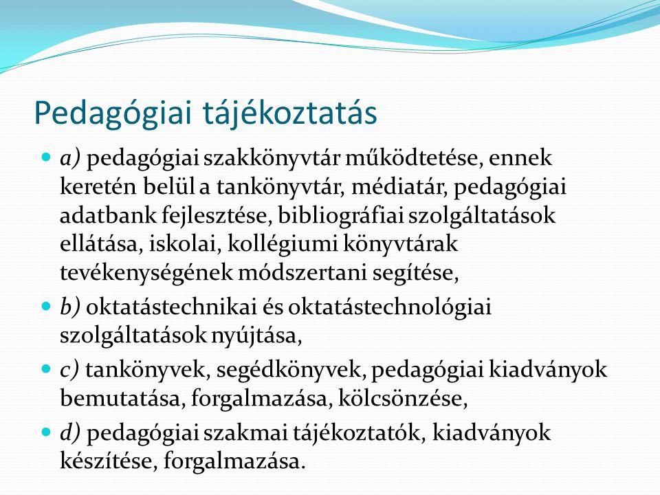 Pedagógiai tájékoztatás