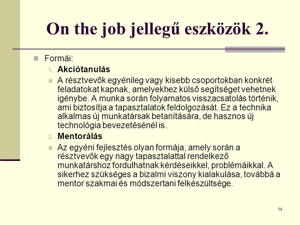 On the job jellegű eszközök 2.