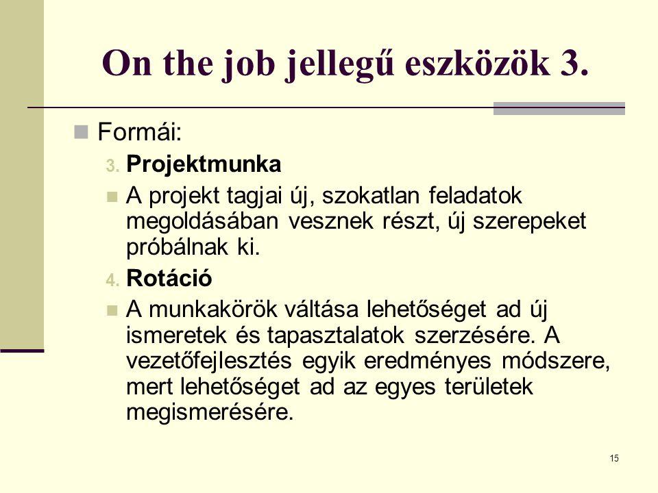 On the job jellegű eszközök 3.