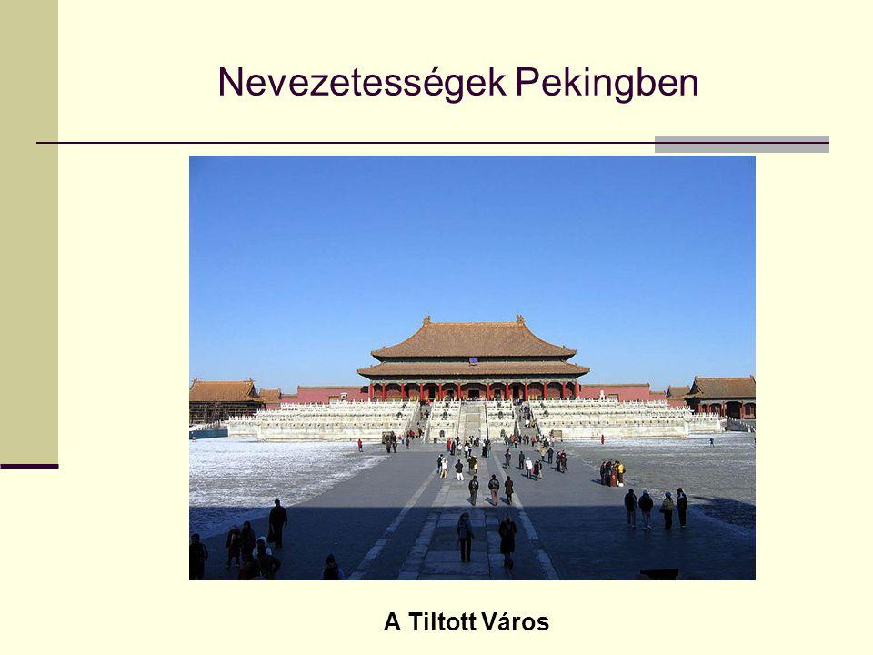 Nevezetességek Pekingben