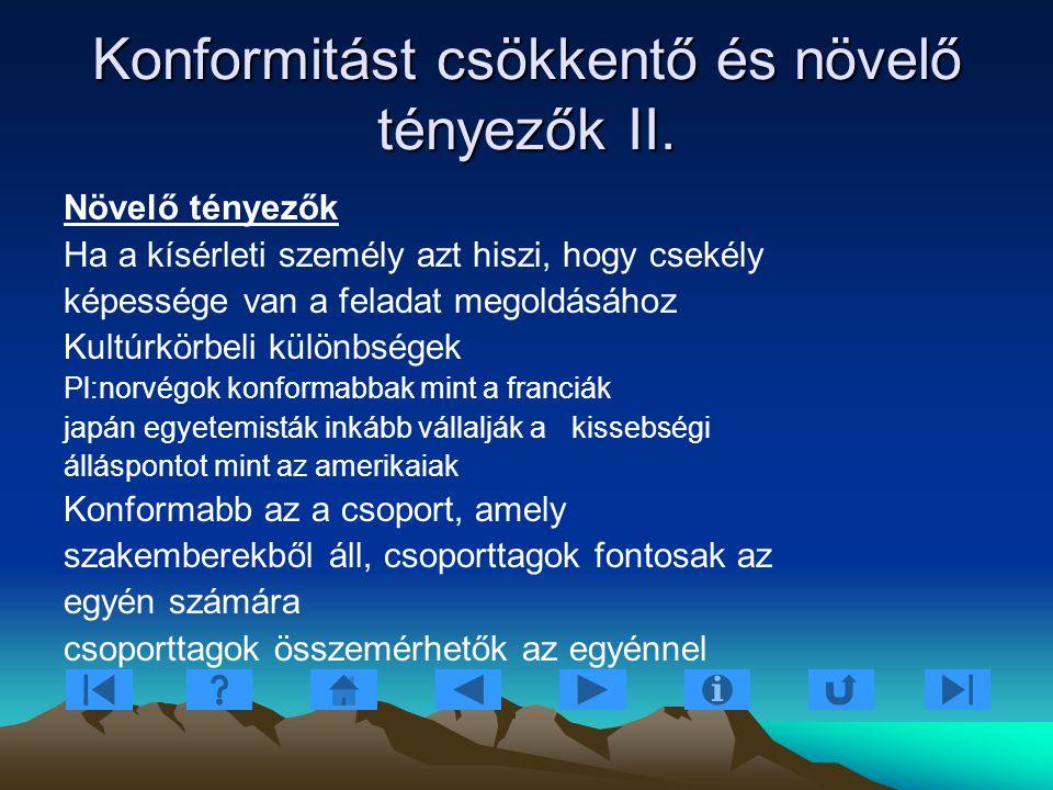 Konformitást csökkentő és növelő tényezők II.