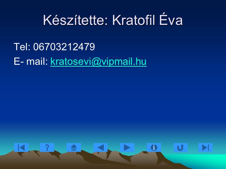Készítette: Kratofil Éva